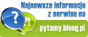 zobacz Bloog Pytamy.pl